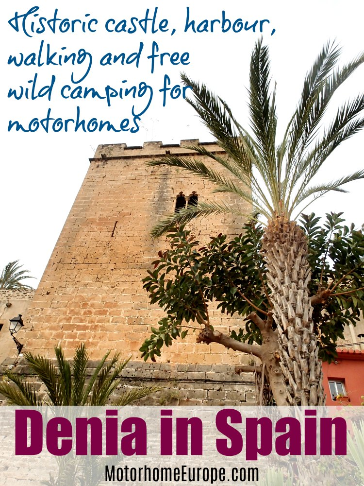 Denia castle review and trip report for motorhome travellers in Europe with free wild camping spot